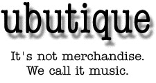 It's not merchandise. We call it music.